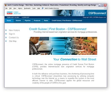 The most difficult of the Private Labeled WMC Direct websites. Credit Suisse/First Boston had very strict guidelines. I was asked to fine tune the site design down to the pixel!